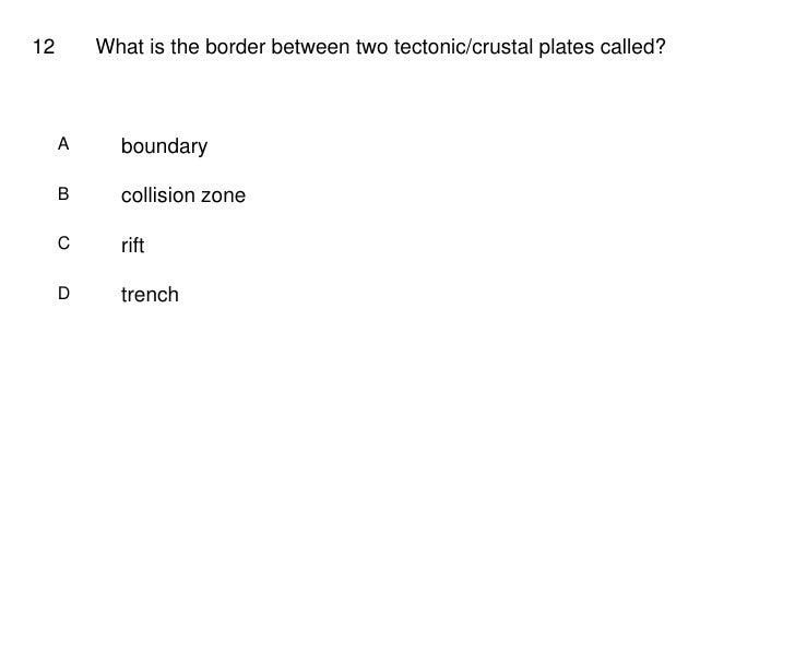 Test Plate Tectonics Tectonic/crustal Plates