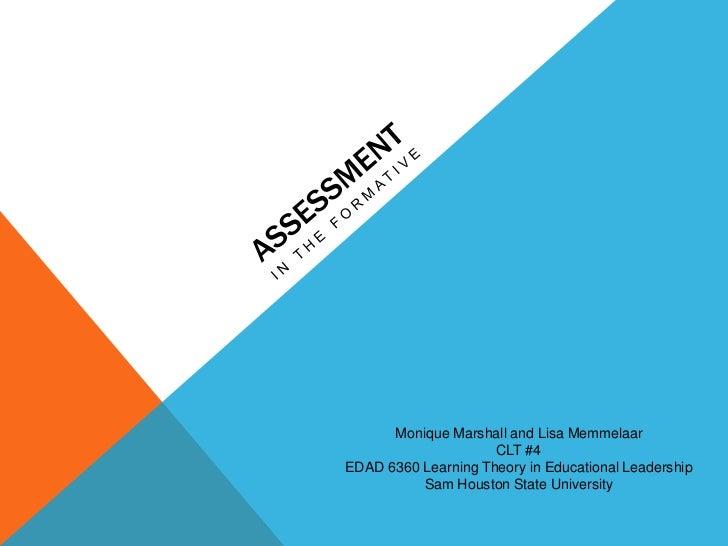 Monique Marshall and Lisa Memmelaar                     CLT #4EDAD 6360 Learning Theory in Educational Leadership         ...