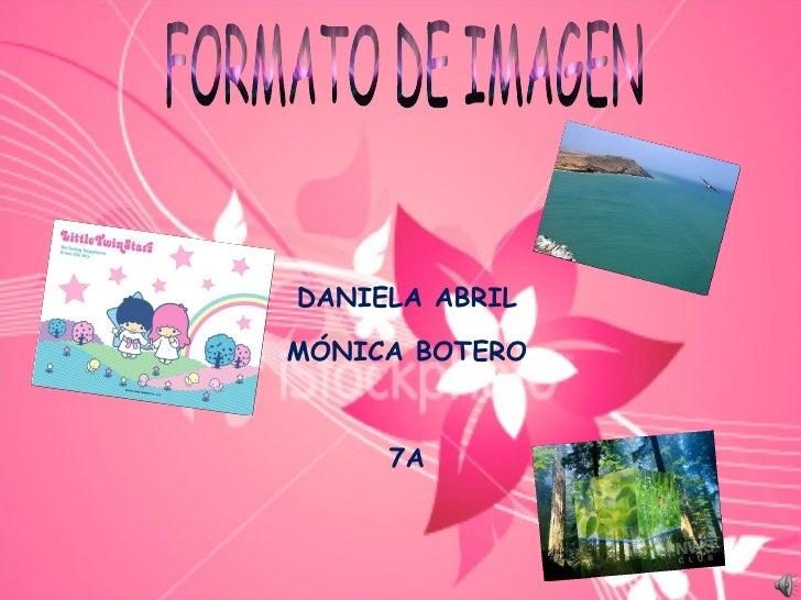 FORMATO DE IMAGEN DANIELA ABRIL MÓNICA BOTERO 7A