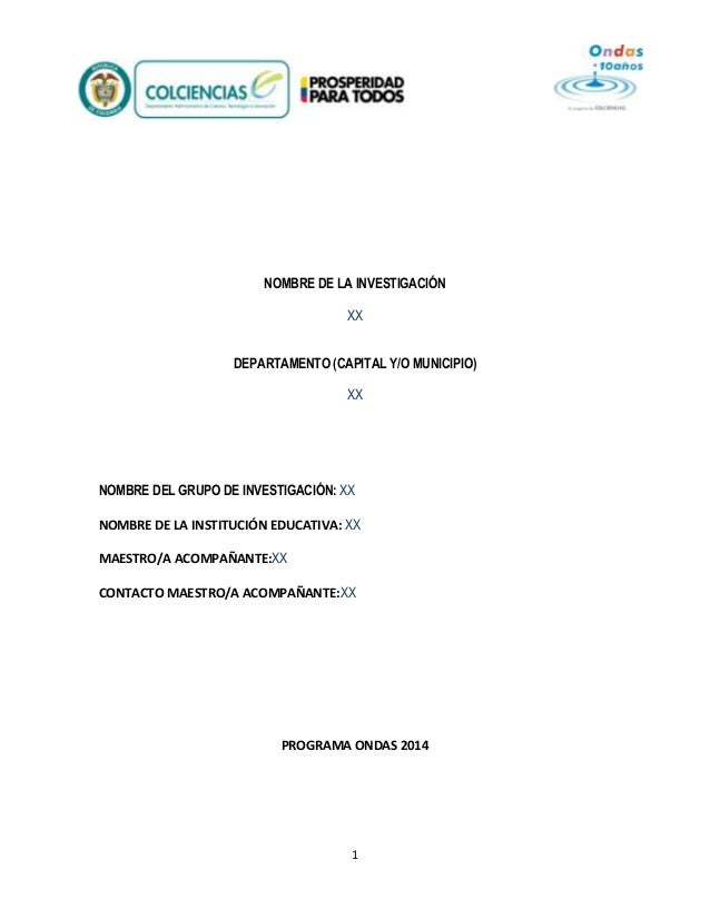 NOMBRE DE LA INVESTIGACIÓN XX DEPARTAMENTO (CAPITAL Y/O MUNICIPIO) XX  NOMBRE DEL GRUPO DE INVESTIGACIÓN: XX NOMBRE DE LA ...