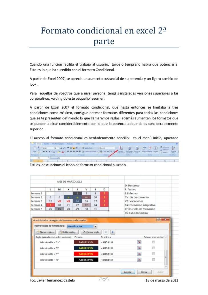 Formato condicional en excel 2ª                   parteCuando una función facilita el trabajo al usuario, tarde o temprano...