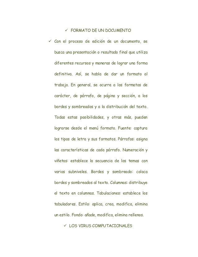  FORMATO DE UN DOCUMENTO Con el proceso de edición de un documento, se  busca una presentación o resultado final que uti...