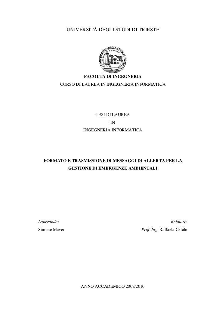 UNIVERSITÀ DEGLI STUDI DI TRIESTE                      FACOLTÀ DI INGEGNERIA             CORSO DI LAUREA IN INGEGNERIA INF...