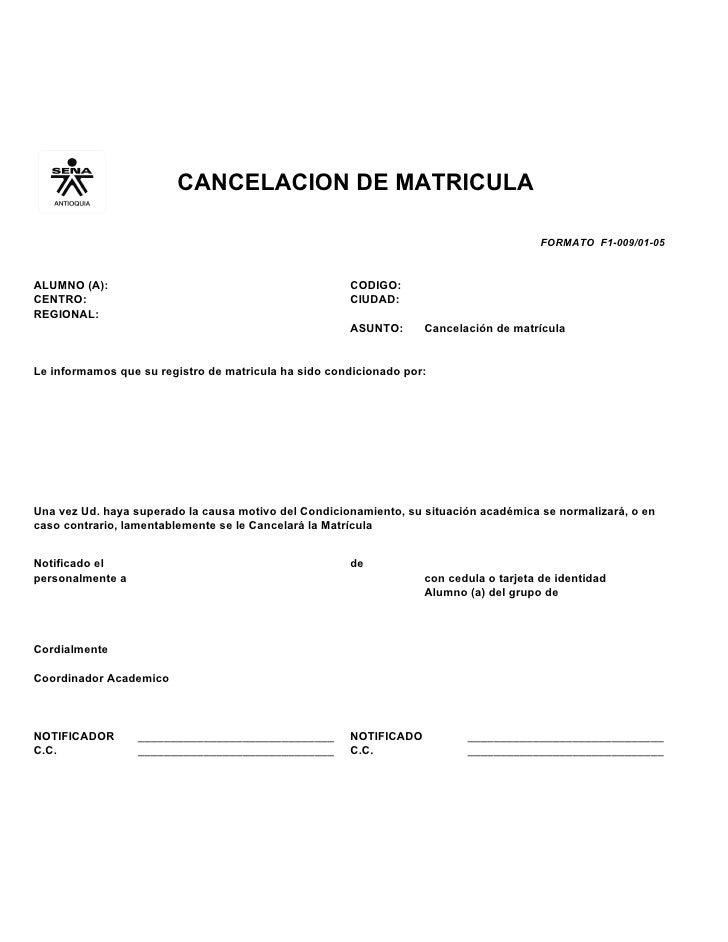 CANCELACION DE MATRICULA                                                                                          FORMATO ...