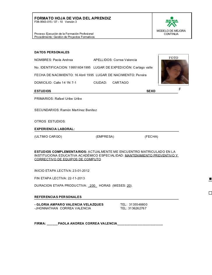 FORMATO HOJA DE VIDA DEL APRENDIZF08-9543-015 / 07 - 10 Versión 3                                                         ...