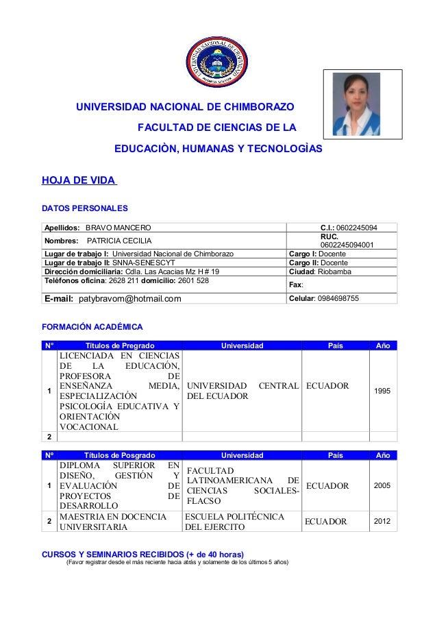 UNIVERSIDAD NACIONAL DE CHIMBORAZO FACULTAD DE CIENCIAS DE LA EDUCACIÒN, HUMANAS Y TECNOLOGÌAS HOJA DE VIDA DATOS PERSONAL...
