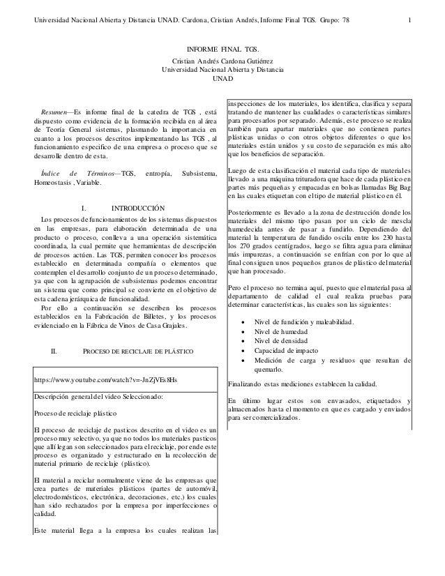 Universidad Nacional Abierta y Distancia UNAD. Cardona, Cristian Andrés, Informe Final TGS. Grupo: 78  1  Resumen—Es infor...