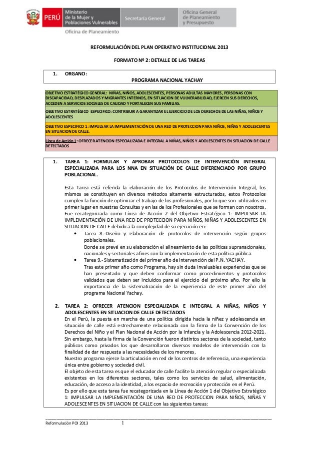 REFORMULACIÓN DEL PLAN OPERATIVO INSTITUCIONAL 2013 FORMATO Nº 2: DETALLE DE LAS TAREAS 1.  ORGANO: PROGRAMA NACIONAL YACH...