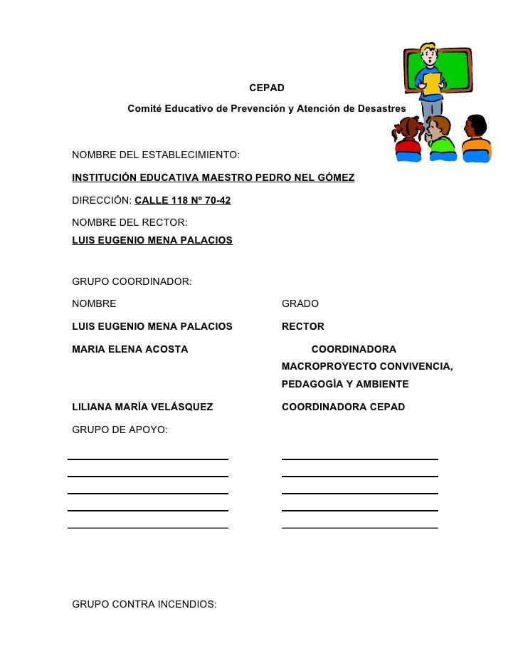 CEPAD          Comité Educativo de Prevención y Atención de DesastresNOMBRE DEL ESTABLECIMIENTO:INSTITUCIÓN EDUCATIVA MAES...