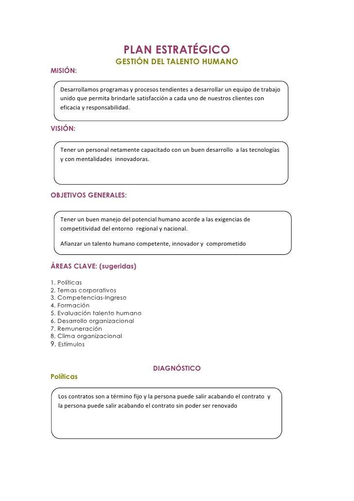 PLAN ESTRATÉGICO                       GESTIÓN DEL TALENTO HUMANOMISIÓN:   Desarrollamos programas y procesos tendientes a...