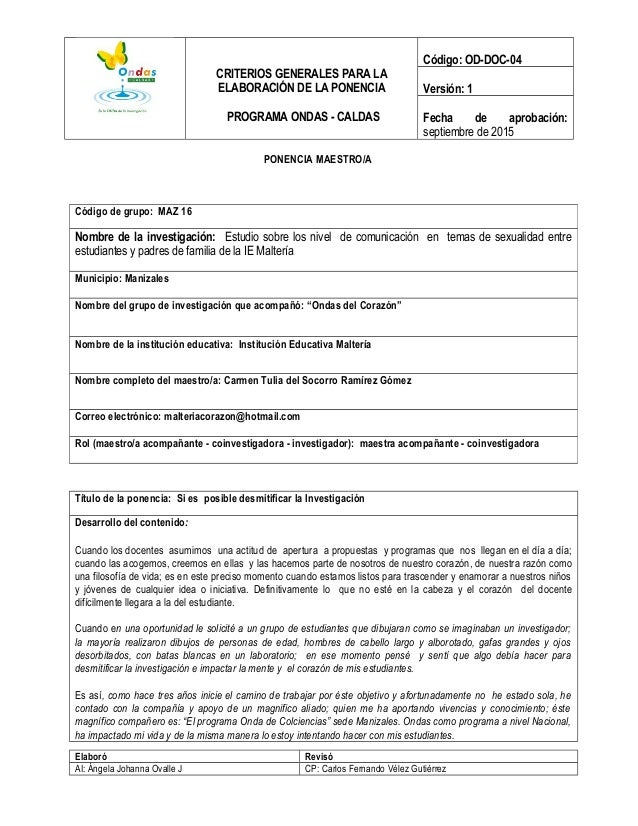 CRITERIOS GENERALES PARA LA ELABORACIÓN DE LA PONENCIA PROGRAMA ONDAS - CALDAS Código: OD-DOC-04 Versión: 1 Fecha de aprob...