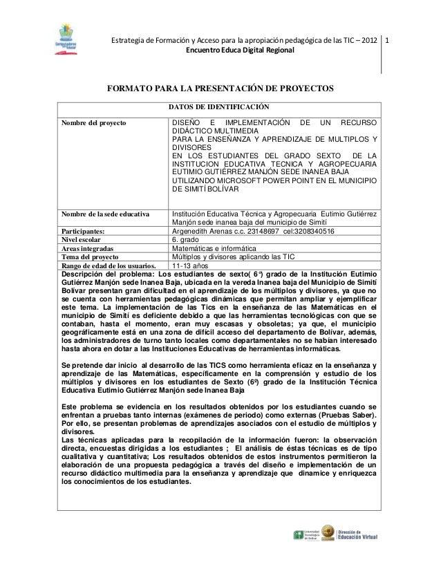 Estrategia de Formación y Acceso para la apropiación pedagógica de las TIC – 2012 1                                     En...