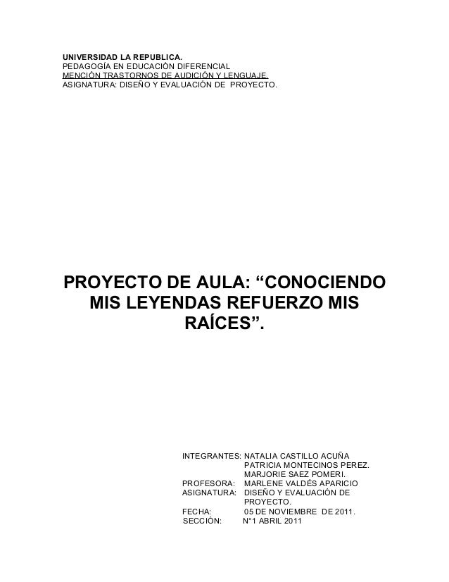 UNIVERSIDAD LA REPUBLICA.PEDAGOGÍA EN EDUCACIÓN DIFERENCIALMENCIÓN TRASTORNOS DE AUDICIÓN Y LENGUAJE.ASIGNATURA: DISEÑO Y ...