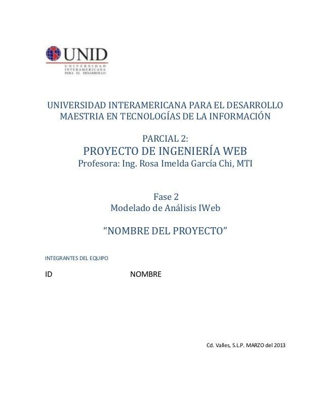 UNIVERSIDAD INTERAMERICANA PARA EL DESARROLLO  MAESTRIA EN TECNOLOGÍAS DE LA INFORMACIÓN                                PA...