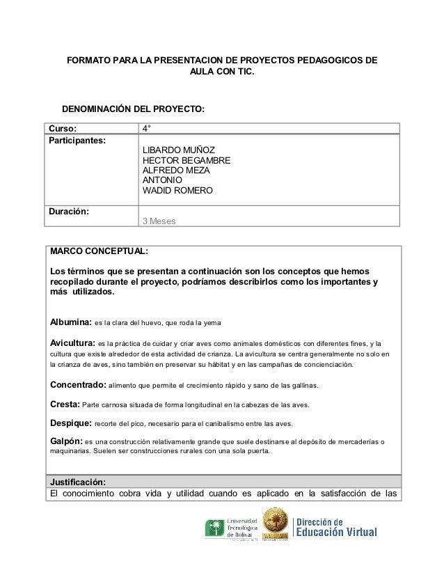 FORMATO PARA LA PRESENTACION DE PROYECTOS PEDAGOGICOS DE                           AULA CON TIC.   DENOMINACIÓN DEL PROYEC...