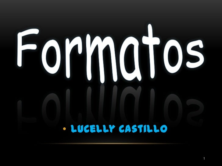 • Lucelly Castillo                     1