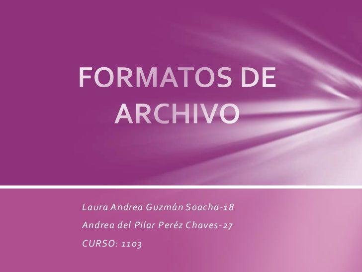 Laura Andrea Guzmán Soacha-18Andrea del Pilar Peréz Chaves-27CURSO: 1103