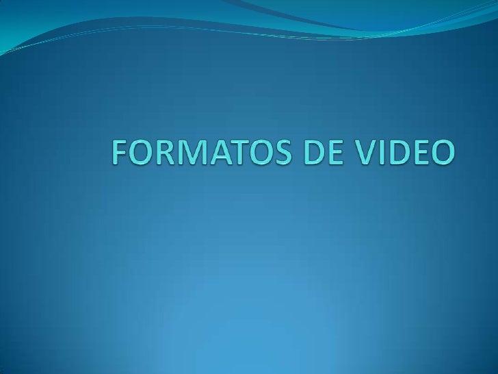 Formatos De Video 2