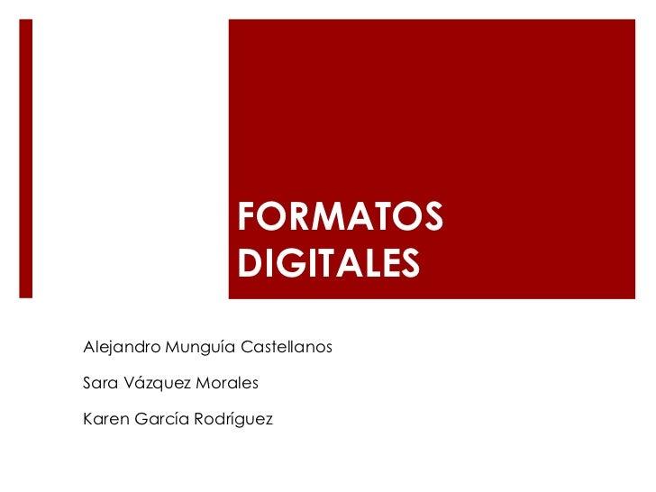 Formatos digitales