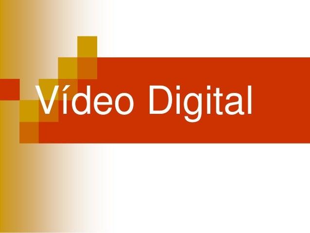 El vídeo digital