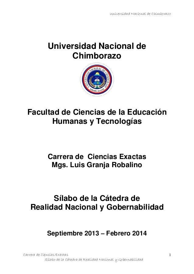 Universidad Nacional de Chimborazo Carrera de Ciencias Exactas Sílabo de la Cátedra de Realidad Nacional y Gobernabilidad ...