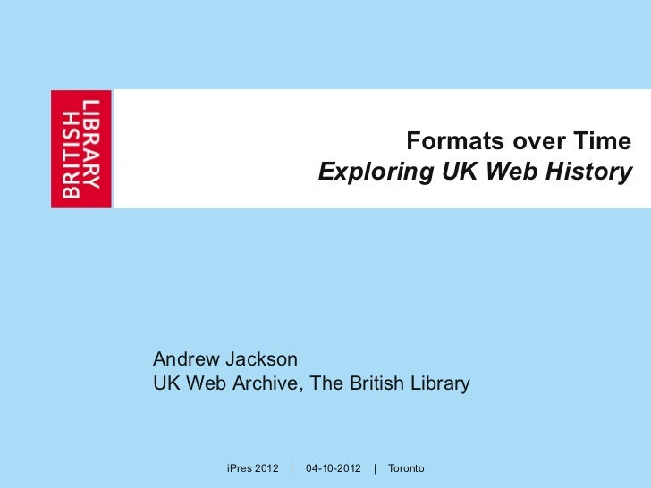 Formats Over Time: Exploring UK Web History