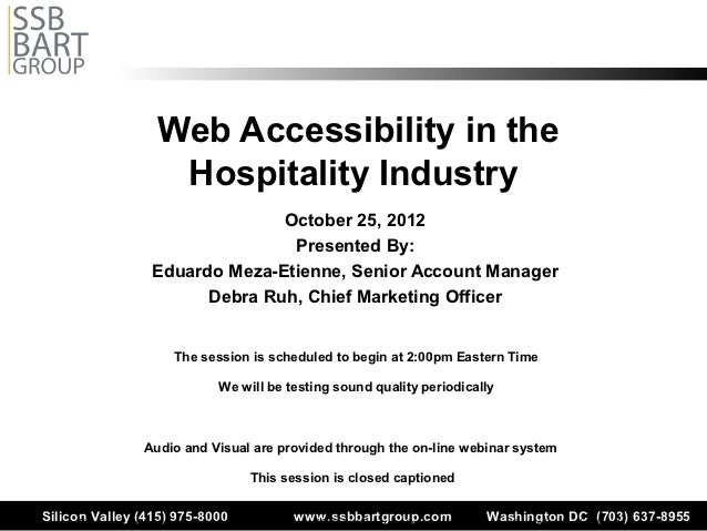 Web Accessibility in the                          Hospitality Industry                                      October 25, 20...