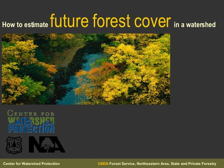 How to estimate future forest cover in a watershed