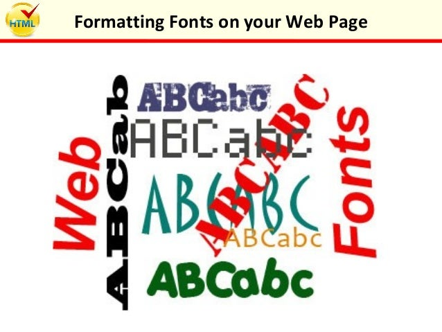 Formatting fonts on your web page