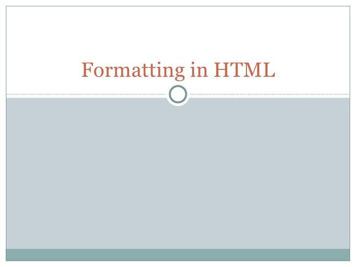 Formatting in html