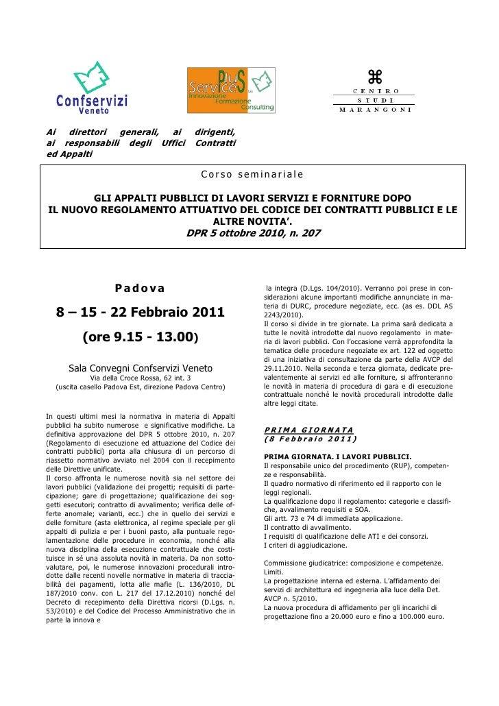 Formazione 8, 15 e 22 febbraio 2011 in materia di appalti Confservizi Veneto