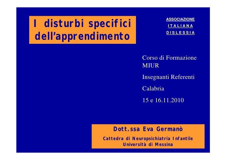 ASSOCIAZIONEI disturbi specifici                     ITALIANAdell'apprendimento                                         DI...