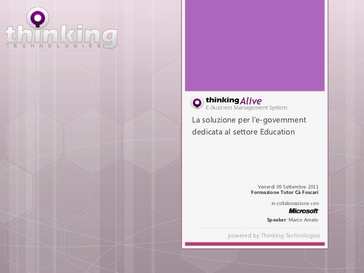 Thinking Alive - E-School - Formazione tutor università cà foscari venezia 09 settembre 2011