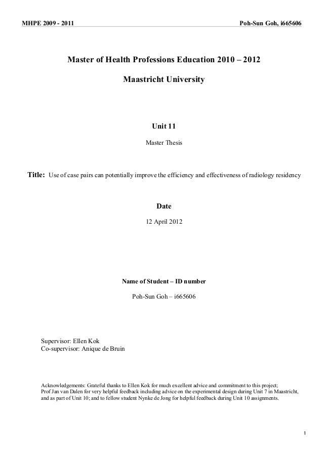 MHPE 2009 - 2011 Poh-Sun Goh, i665606 1 Master of Health Professions Education 2010 – 2012 Maastricht University Unit 11 M...
