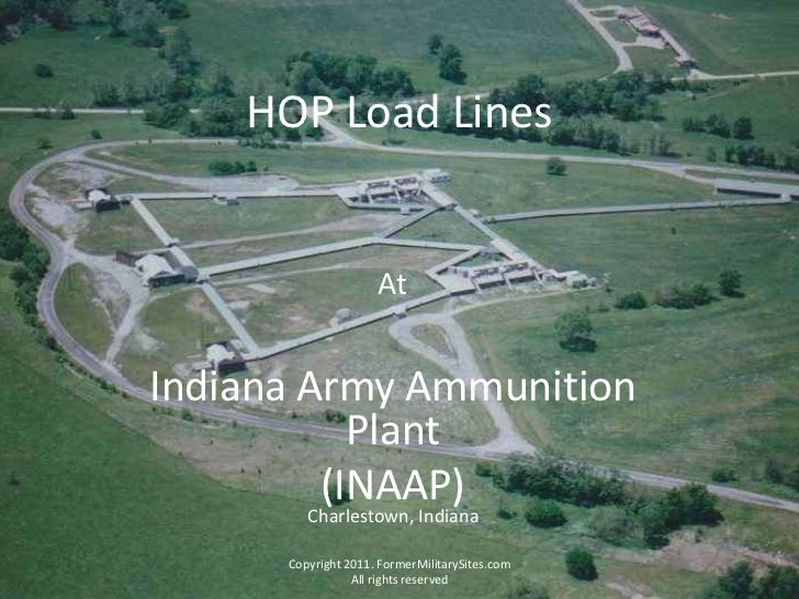HOP Load Lines<br />At <br />Indiana Army Ammunition Plant<br />(INAAP)<br />Copyright 2011. FormerMilitarySites.com All r...