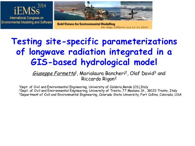 Testing site-specific parameterizations of longwave radiation integrated in a GIS-based hydrological model Giuseppe Formet...