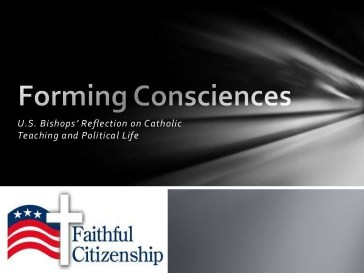 U.S. Bishops' Reflection on CatholicTeaching and Political Life