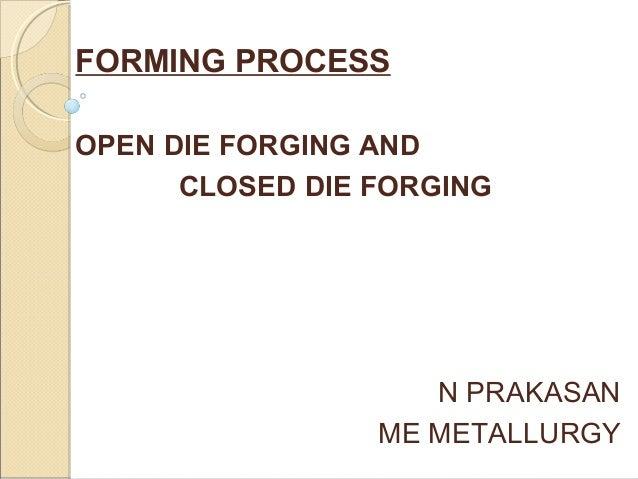 Forming process forging