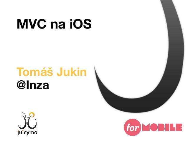MVC na iOS - For-Mobile 2/2013