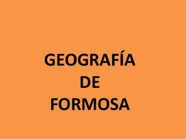 GEOGRAFÍA DE FORMOSA