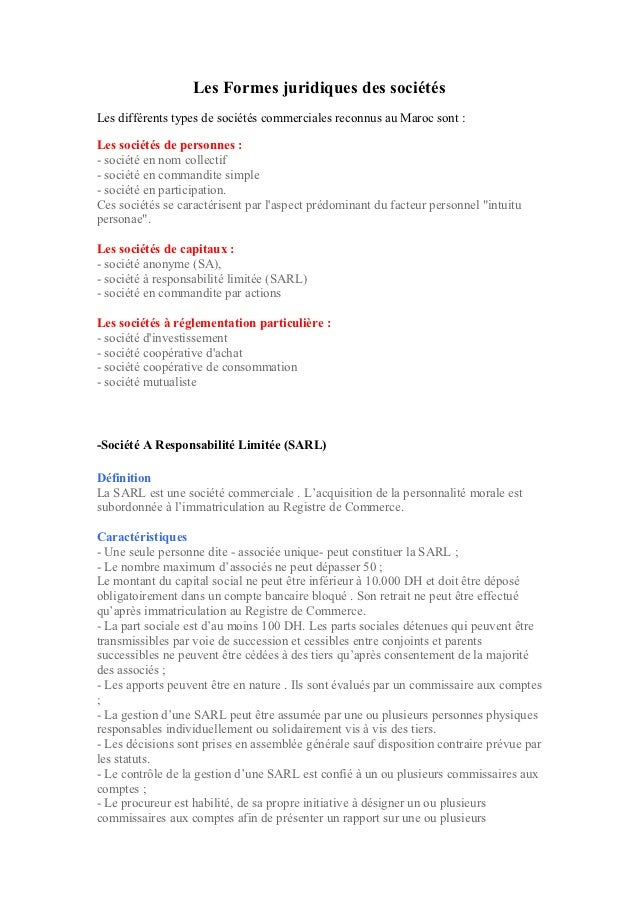 Les Formes juridiques des sociétésLes différents types de sociétés commerciales reconnus au Maroc sont :Les sociétés de pe...