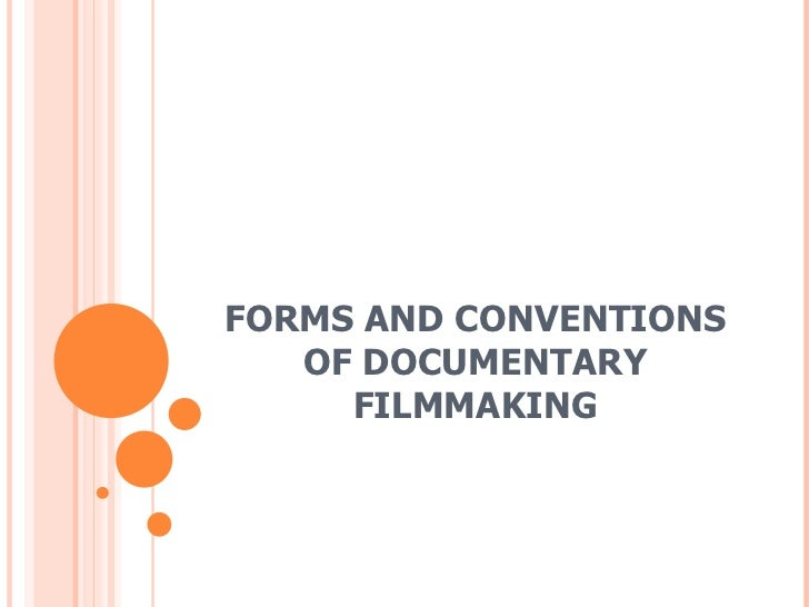 Forms and conventions of documentary