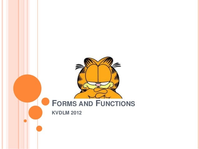 FORMS AND FUNCTIONSKVDLM 2012