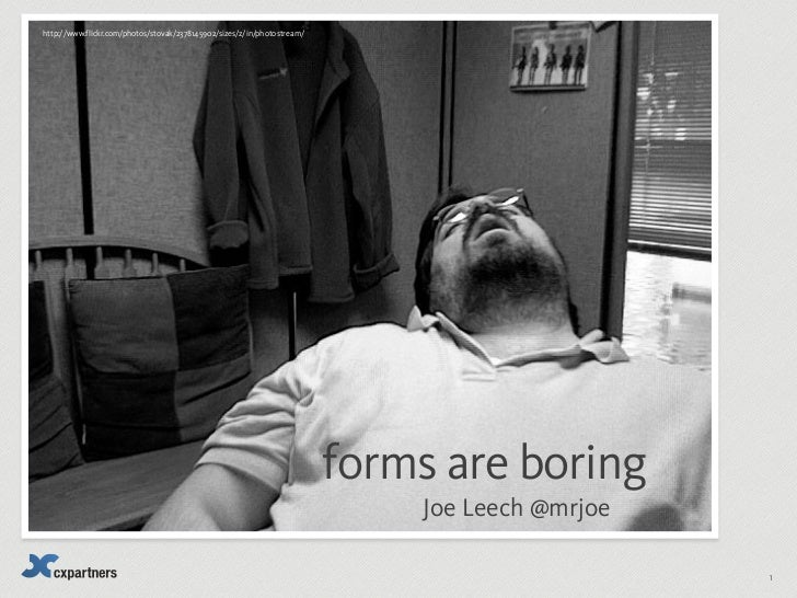 Forms are boring