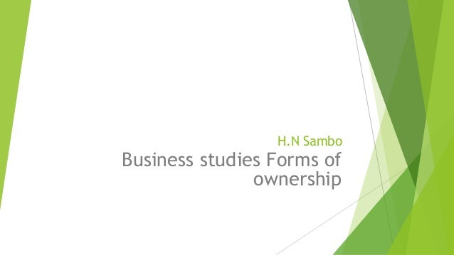 H.N Sambo  Business studies Forms of ownership