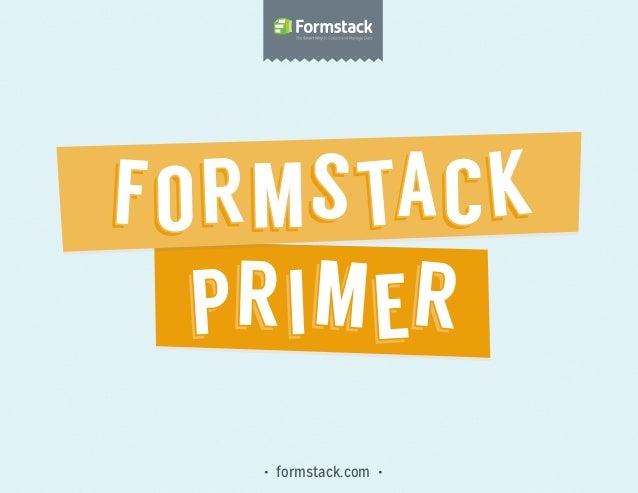 An Introduction to Formstack
