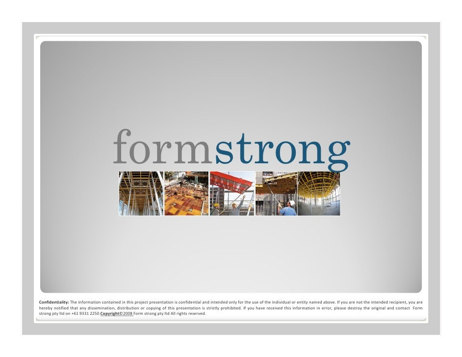 formstrongConfidentiality: The information contained in this project presentation is confidential and intended only for th...