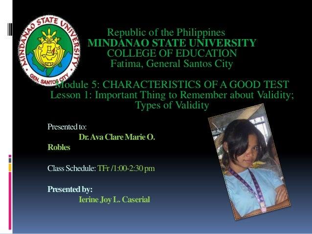 Republic of the Philippines            MINDANAO STATE UNIVERSITY               COLLEGE OF EDUCATION                Fatima,...