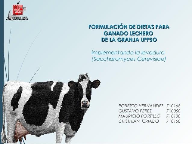 Formulación de dietas para ganado leche