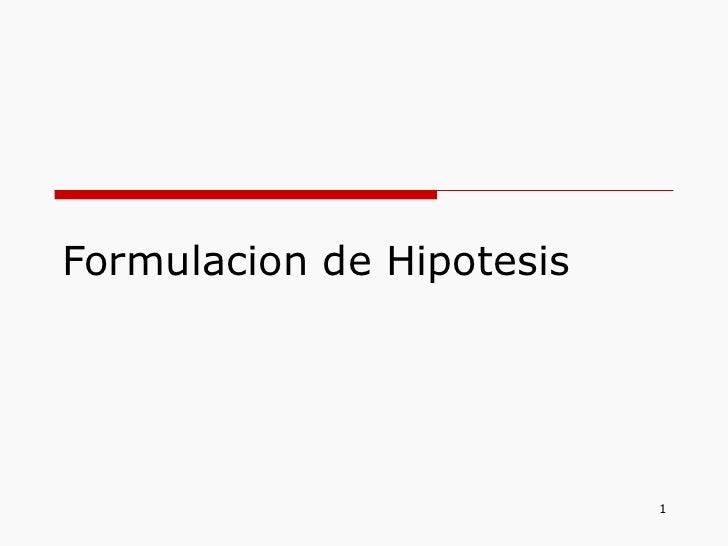 Formulacion de-hipotesis-1203097543138124-4